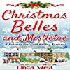 Christmas Belles and Mistletoe