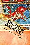 Shadow Dancers: The Sabazel Series, Book Three