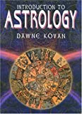 Introduction to Astrology, Dawne Kovan, 1577171616