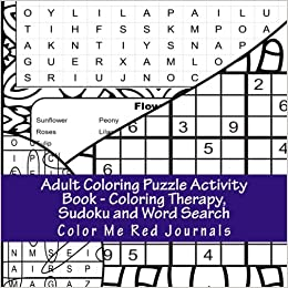 Adult Coloring Puzzle Activity Book - Coloring Therapy, Sudoku and ...