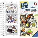 Wer macht was?: Mein Spielbuch mit 22 Magneten. Ab 24 Monaten (ministeps Bücher)