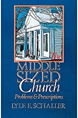The Middle Sized Church: Problems and Prescriptions Paperback