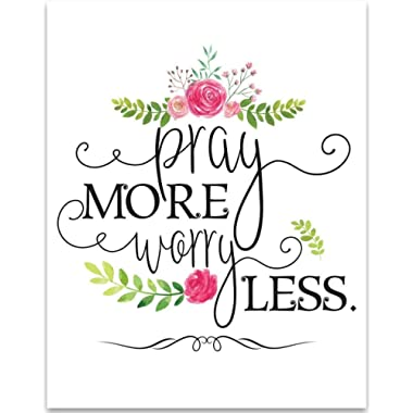 Pray More Worry Less - 11x14 Unframed Typography Art Print - Great Inspirational Gift Under $15