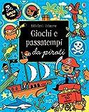 Pirati. Giochi e passatempi. Con adesivi