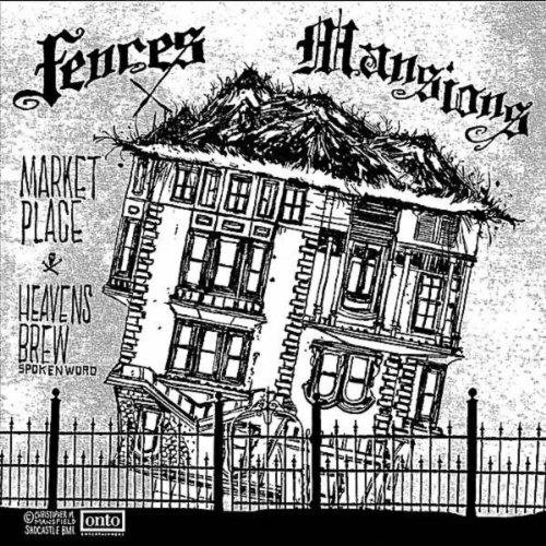 Fences/Mansions