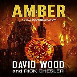 Amber: A Dane and Bones Origins Story