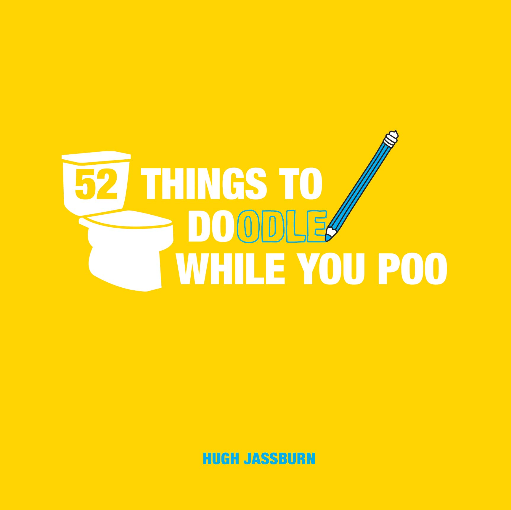 52 Things To Doodle While You Poo Fun Ideas For Sketching