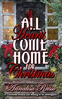 All Hearts Come Home for Christmas by [Russo, Annalisa]