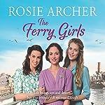 The Ferry Girls | Rosie Archer