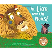 The Lion and the Mouse (Classic Fables in Rhythm and Rhyme)