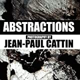 Abstractions, Jean-Paul Cattin, 1471063550