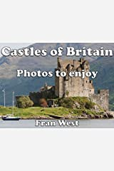 Castles of Britain: Photos to enjoy (a children's picture book) Kindle Edition