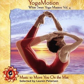 Amazon.com: YogaMotion: White Swan Yoga Masters, Vol. 4: Music