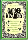 Garden Wizardry, Richard C. Davids, 0517525194