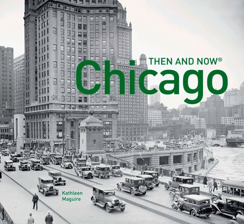 Chicago: Then and Now® cover