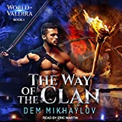 The Way of the Clan: World of Valdira, Book 1 | Dem Mikhaylov