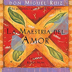 La Maestría del Amor [The Master of Love] Audiobook