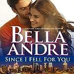 Since I Fell for You: New York Sullivans, Book 2 | Bella Andre