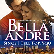 Since I Fell for You: New York Sullivans, Book 2 | Bella Andre