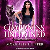 Darkness Unchained: Sky Brooks Series, Book 2 | McKenzie Hunter