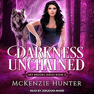 Darkness Unchained Audiobook