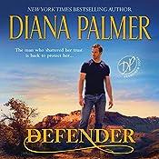 Defender: Long, Tall Texans Series | Diana Palmer
