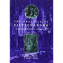 Amazon bruce m smith books the practice of silviculture applied forest ecology 9th edition by david m smith 1996 10 18 fandeluxe Images