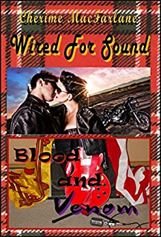 Wired For Sound (The MacGrough Clan Book 2) by [MacFarlane, Cherime]