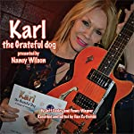 Karl the Grateful Dog: A Story of Rescue | Jeff Ousley,Penny Wagner