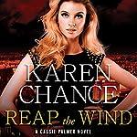 Reap the Wind: Cassandra Palmer Series #7 | Karen Chance