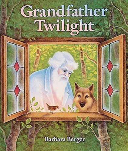Grandfather Twilight by Barbara Helen Berger (1984-10-01)