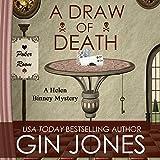 A Draw of Death: Helen Binney Mysteries, Book 3