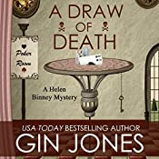 A Draw of Death: Helen Binney Mysteries, Book 3 | Gin Jones
