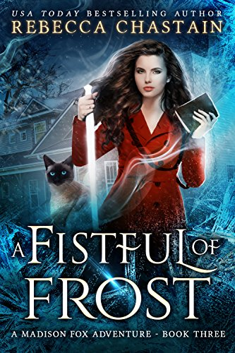 (A Fistful of Frost (Madison Fox Adventure Book 3))