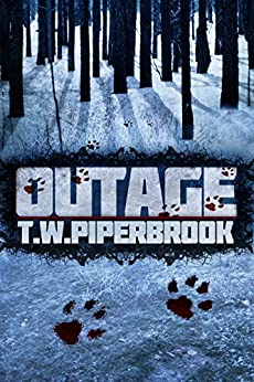 Outage (Outage Horror Suspense Series Book 1) by [Piperbrook, T.W.]