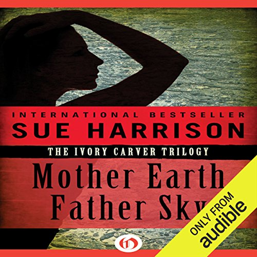 - Mother Earth, Father Sky: Ivory Carver Trilogy, Book 1
