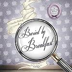 Buried by Breakfast: Hemlock Falls Mysteries, Book 12 | Claudia Bishop