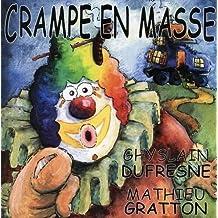 Roule-Toi Par Terre (Frn) by Crampe En Masse