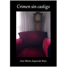Crimen sin castigo (Spanish Edition) Aug 8, 2011