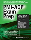 img - for PMI-ACP Exam Prep, Updated Second Edition: A Course in a Book for Passing the PMI Agile Certified Practitioner (PMI-ACP) Exam book / textbook / text book