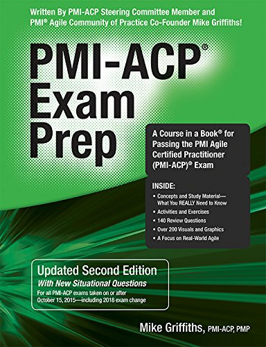 PMI-ACP Exam Prep, Updated Second Edition: A Course in a Book for Passing the PMI Agile Certified Practitioner (PMI-ACP) Exam by RMC Publications, Inc.