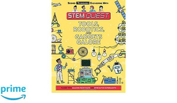 Tools Robotics And Gadgets Galore Technology Stem Quest Nick