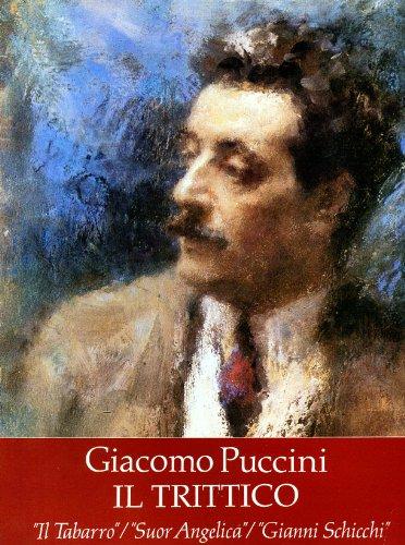 Il Trittico in Full Score - Il Tabarro / Sour Angelica / Gianni Schicchi - Giacomo Puccini Dover