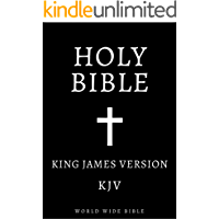 Bible: King James  Bible  Old and New Testaments (KJV) (Annotated)