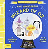 Little Master Baum: The Wonderful Wizard of Oz (BabyLit) by Jennifer Adams (2014-10-01)