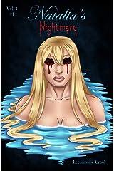 Natalia's Nightmare Volume 1 #1 Kindle Edition