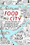 Food and the City: New York's Profess...