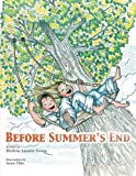 Before Summer's End, Marlene Lauster Young, 1477268103