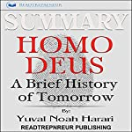 Summary: Homo Deus: A Brief History of Tomorrow | Readtrepreneur Publishing