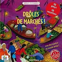 DROLES DE MARCHES !